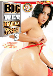 Big Wet Brazilian Asses! #3 – Elegant Angel