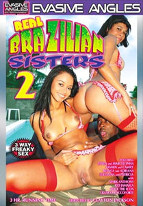Real Brazilian Sisters #2 – Evasive Angles