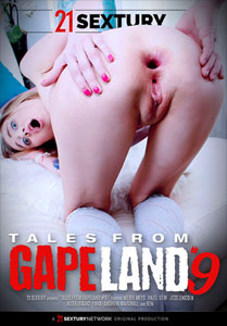 Tales From Gapeland #9 – 21 Sextury