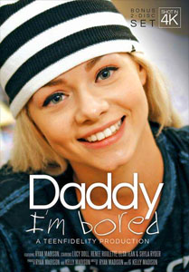 Daddy I'm Bored – Teen Fidelity