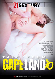 Tales From Gapeland #10 – 21 Sextury