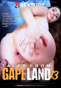 Tales From Gapeland #13 – 21 Sextury