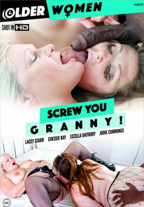 Screw You Granny! – Older Women