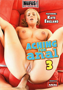 Aching For Anal #3 – MOFOS