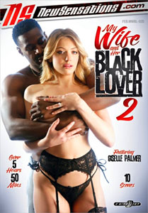 My Wife And Her Black Lover #2 – New Sensations
