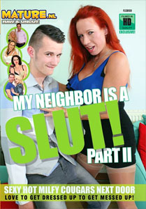 My Neighbor is a Slut #2 – Mature NL