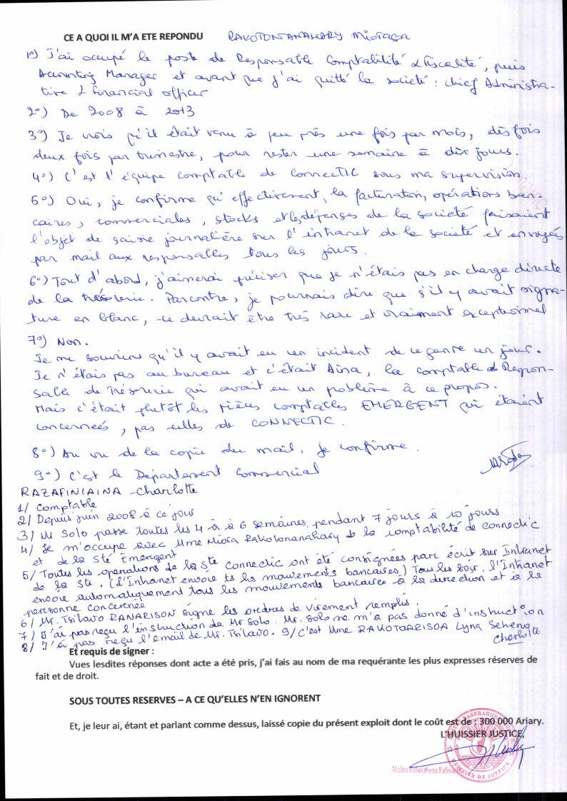 Constat dhuissier il ny a pas dordre de virement signé à blanc chez CONNECTIC Page2 - Les 76 virements internationaux de1.047.060 euros que RANARISON Tsilavo considèrent comme illicites ont une contre partie et les 76 OVs ont été signés par le plaignant lui-même
