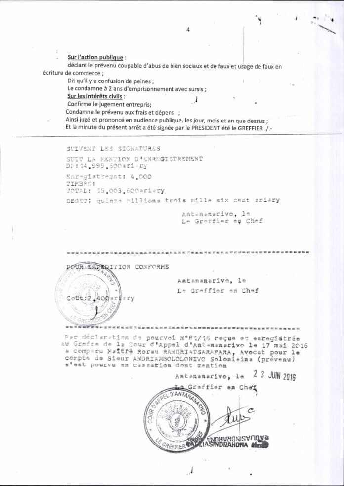 RANARISON Tsilavo contre Solo arret cour dappel antananarivo du 13 mai 2016 Page4 - Sans motivation est le jugement du tribunal correctionnel d'Antananarivo qui condamne Solo à 2 ans de prison avec sursis et 1.500.000.000 ariary de dommages intérêts au profit de RANARISON Tsilavo