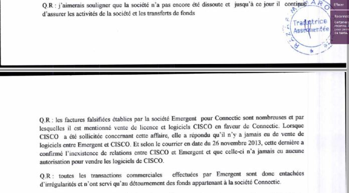 RANARISON Tsilavo déclare au juge dinstruction que les factures EMERGENT sont fictives - RANARISON Tsilavo a établi la première facture IOS (licence ou logiciel CISCO) d'EMERGENT pour CONNECTIC Madagascar