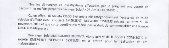 Traduction de Ranarison Tsilavo dans la plainte avec demande darrestation - Ce n'est qu'en septembre 2012, que RANARISON Tsilavo reçoit la confirmation que la société française EMERGENT NETWORK appartient exclusivement à Solo