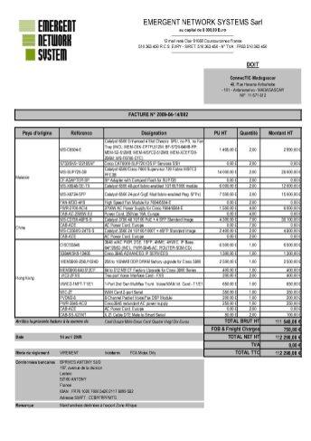RANARISON Tsilavo établit les factures EMERGENT BMOI 1 - RANARISON Tsilavo signent les bons de commande des produits CISCO achetés par EMERGENT NETWORK à WESTCON pour CONNECTIC