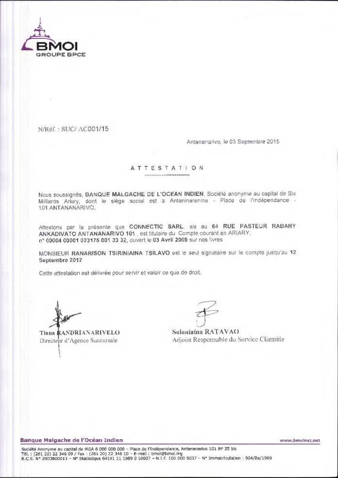 RANARISON Tsilavo est lunique signataire des comptes BMOI de CONNECTIC - RANARISON Tsilavo assigne Solo en diffamation au TGI d'Evry (France) le 19 septembre 2017 reporté le 14 novembre 2017