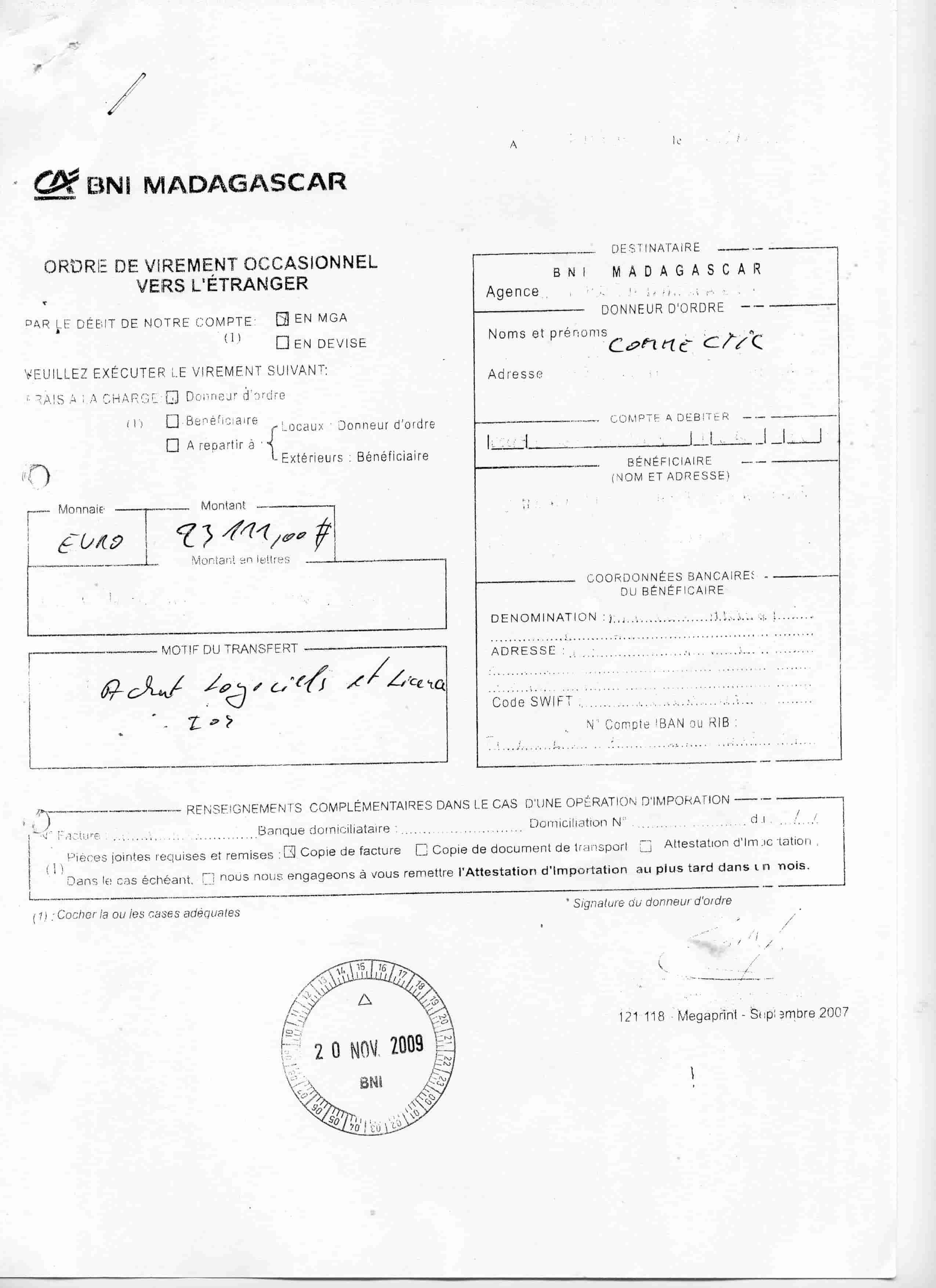 Virement 2009 signé par RANARISON Tsilavo 9 min 1 - En 2009, RANARISON Tsilavo a signé TOUS les ordres de virements bancaires de CONNECTIC Madagascar  vers EMERGENT