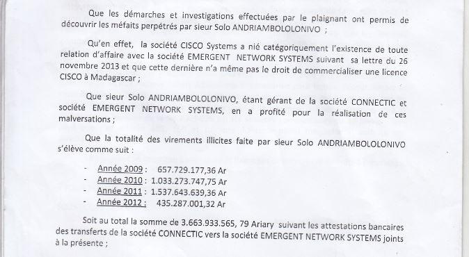 RANARISON Tsilavo dit que la société EMERGENT na pas le droit de commercialiser des produits CISCO à Madagascar - L'arrêt de la Cour d'appel d'Antananarivo a dénaturé une attestation claire de CISCO pour faire condamner Solo à 2 ans de prison avec sursis et 428.492 euros d'intérêts civils