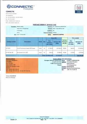 RANARISON Tsilavo ont signé les bons de commande de EMERGENT pour WESTCON Africa Page10 - En février 2009, RANARISON Tsilavo établit le premier bon de commande des produits CISCO  achetés à la société WESTCON Africa COMSTOR par EMERGENT NETWORK