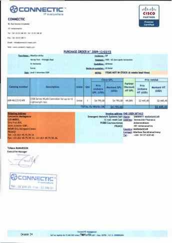 RANARISON Tsilavo ont signé les bons de commande de EMERGENT pour WESTCON Africa Page5 - Le 4 mars 2009, RANARISON Tsilavo établit la convention de partenariat pour l'achat des produits CISCO par la société EMERGENT NETWORK
