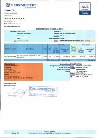 RANARISON Tsilavo ont signé les bons de commande de EMERGENT pour WESTCON Africa Page6 - Le 4 mars 2009, RANARISON Tsilavo établit la convention de partenariat pour l'achat des produits CISCO par la société EMERGENT NETWORK