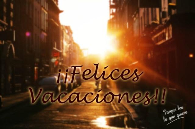 felices-vacaciones-pllqq-2017