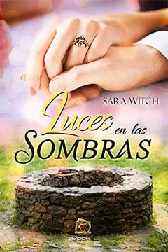 Luces en las sombras de Sara Witch. Reseña