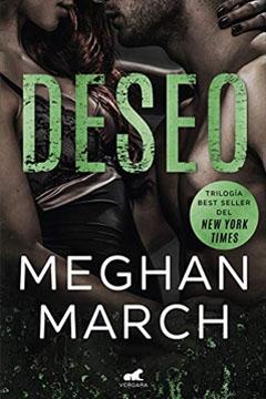 Estoy Leyendo Deseo de Meghan March.