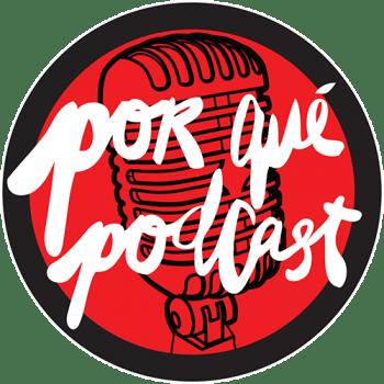 Porqué grabamos Porqué Podcast