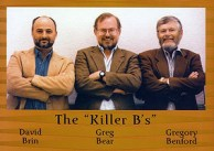 The Killer B's - David Brin, Greg Bear, and Gregory Benford