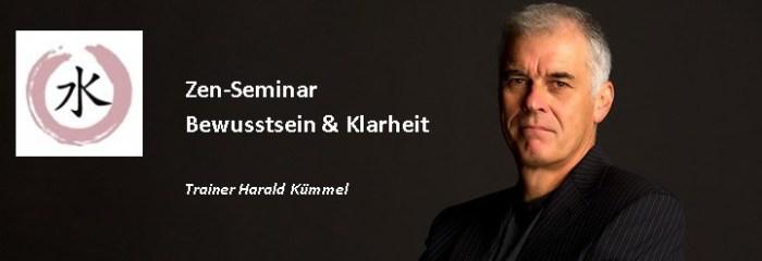Harald Kümmel - Zen Seminar Bewusstein & Klarheit
