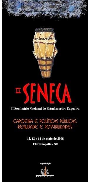 Portal Capoeira Florianópolis-SC: II SENECA Eventos - Agenda