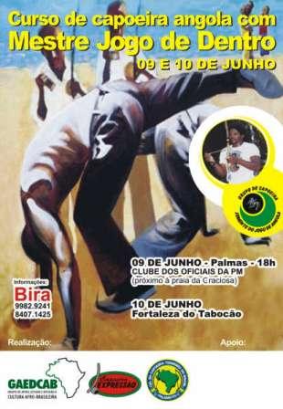 Portal Capoeira Palmas-TO: Oficina de Capoeira Angola com Mestre Jogo de Dentro Eventos - Agenda