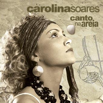 """Portal Capoeira Carolina Soares lança seu novo Trabalho: """"Canto na Areia"""" Notícias - Atualidades"""
