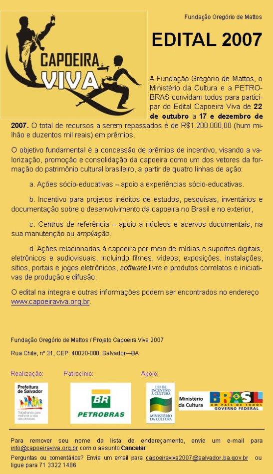 Portal Capoeira Aracaju e São Luis recebem oficina do Prêmio Capoeira Viva 2007 nos dias 19 e 20 Notícias - Atualidades