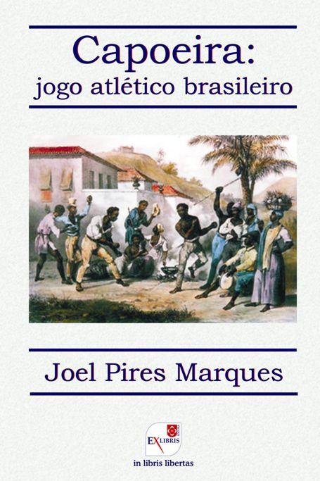 Portal Capoeira Cerimônia de lançamento do livro Capoeira: jogo atlético brasileiro Eventos - Agenda