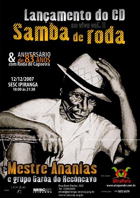 Portal Capoeira Mestre Ananias lança seu 2º CD com samba de roda Eventos - Agenda