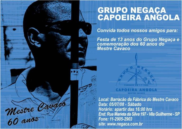 Portal Capoeira 60 anos do Mestre Cavaco e 13 anos do Grupo Negaça Capoeira Angola Eventos - Agenda