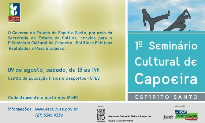 Portal Capoeira Primeiro Seminário Cultural de Capoeira do Espírito Santo Notícias - Atualidades