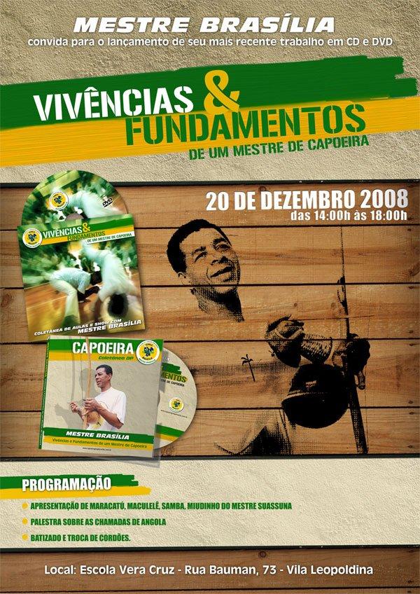 Portal Capoeira Mestre Brasília, um dos precursores da capoeira em São Paulo, lança CD e DVD e faz batizado Eventos - Agenda