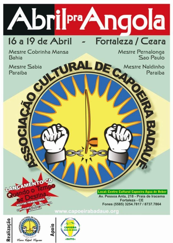 Portal Capoeira ABRIL PRA ANGOLA 2009 Eventos - Agenda