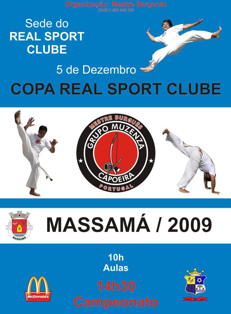 Portal Capoeira Copa Real Sport Clube – Massamá 2009 Eventos - Agenda