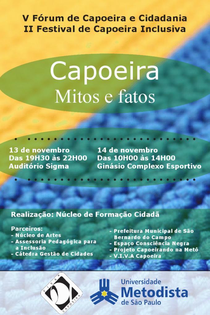 Portal Capoeira V Fórum de Capoeira e Cidadania e II Festival de Capoeira Inclusiva Eventos - Agenda