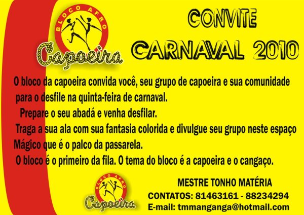 Portal Capoeira BLOCO DA CAPOEIRA: CARNAVAL 2010 - A CAPOEIRA E O CANGAÇO Eventos - Agenda