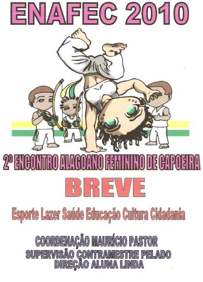 Portal Capoeira 2º ENAFEC - Encontro Alagoano Feminino de Capoeira Eventos - Agenda