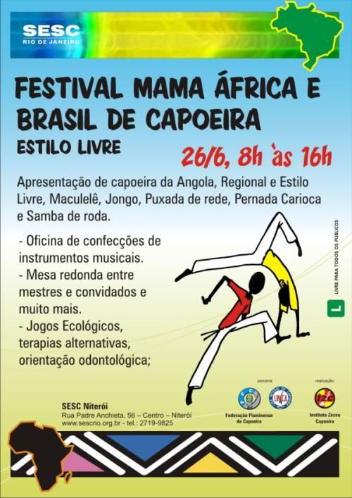 Portal Capoeira FESTIVAL MAMA ÁFRICA E BRASIL DE CAPOEIRA ESTILO LIVRE Eventos - Agenda