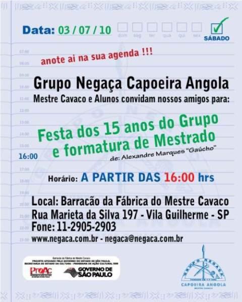 Portal Capoeira Grupo Negaça Capoeira Angola 15 anos de fundação Eventos - Agenda