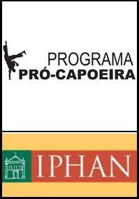 Portal Capoeira Iphan: Pró Capoeira Adiado para Novembro Eventos - Agenda
