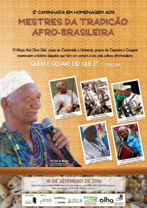 Portal Capoeira 2ª Caminhada em homenagem aos mestres da tradição afro-brasileira destaca os anciãos da Congada Cultura e Cidadania