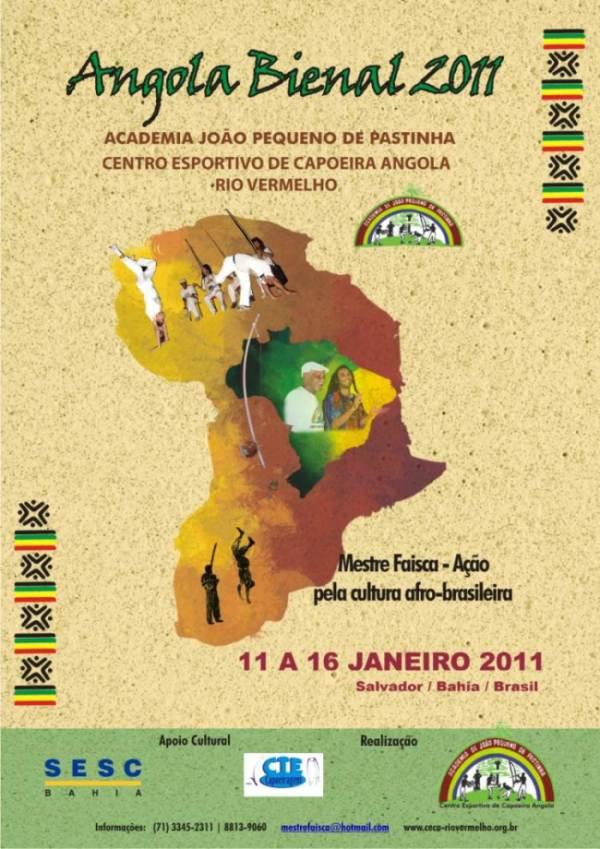 Portal Capoeira C.E.C.A.  Rio Vermelho - Angola Bienal 2011 Eventos - Agenda