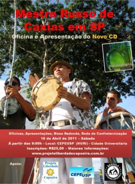 Portal Capoeira São Paulo: Mestre Russo de Caxias - Oficina & Novo CD Eventos - Agenda