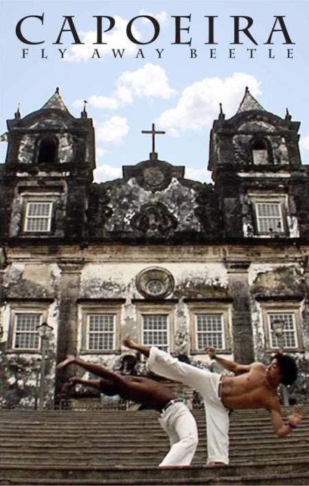 Portal Capoeira Europa: Fly Away Beetle - O Voo do Besouro Eventos - Agenda