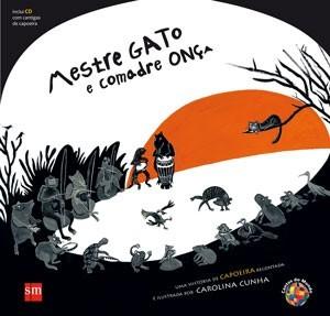 Portal Capoeira Livro de Carolina Cunha, Mestre gato e comadre onça Publicações e Artigos