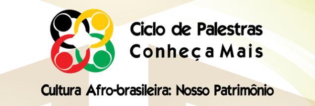 Portal Capoeira Fundação Palmares transmite ao vivo Ciclo de Palestras Cultura Afro-brasileira Cultura e Cidadania
